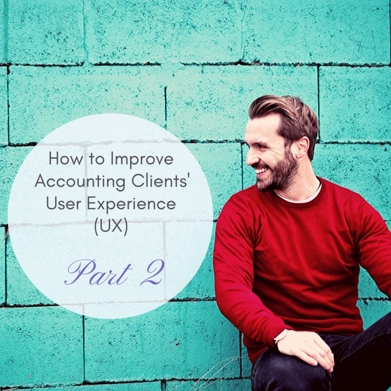 How to Improve Accounting Clients' User Experience (UX) —Part 2 - MY CPA Dashboard2
